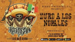 Kinto Sol - Duro A Los Nopales Feat. Someone SM1 [Audio]