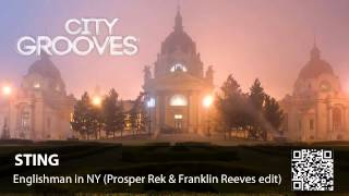 Sting: Englishman In NY (Prosper Rek & Franklin Reeves edit)