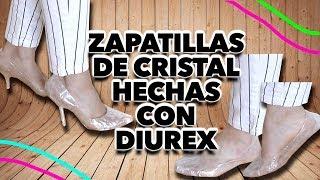 HAZ ZAPATILLAS DE CRISTAL CON DIUREX QUE SE PUEDEN USAR . MAIRE VS EL INTERNET