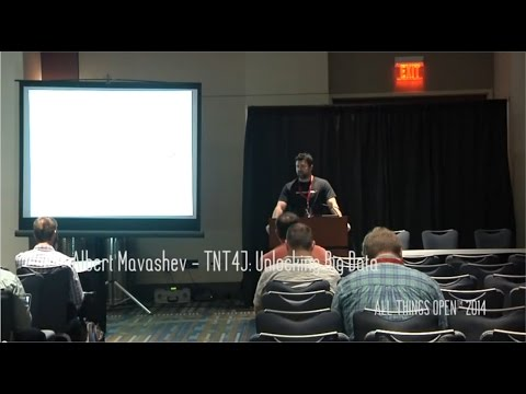 All Things Open 2014   Albert Mavashev   TNT4j An Open Source API for Unlocking Big Data