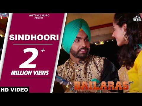 Sindhoori (Full Song) Ammy Virk - Bailaras...