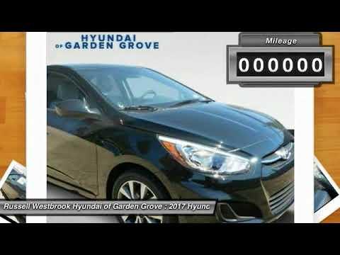2017 Hyundai Accent Garden Grove Ca 17g75141 Youtube
