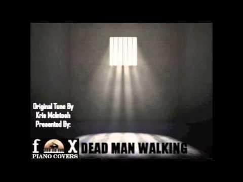 Dead Man Walking - Kris McIntosh (Original)