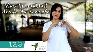 1, 2, 3 por el Hospital: Vive la navidad desde tu corazón