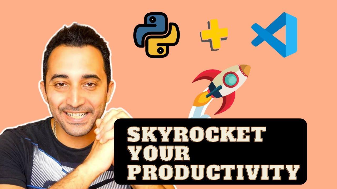 8 Tips to SKYROCKET your Python Productivity on VS Code (Visual Studio Code)