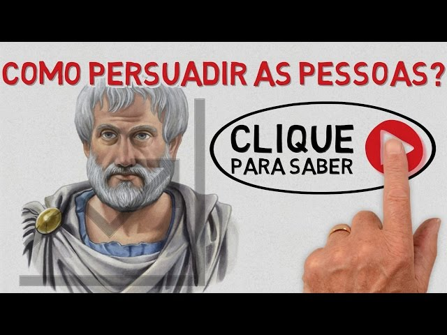 Como persuadir as pessoas usando a retórica de Aristóteles