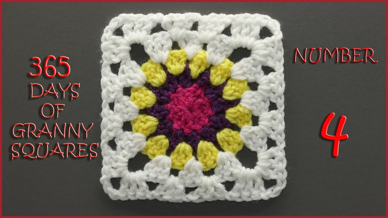 365 Days of Granny Squares Number 4 - YouTube