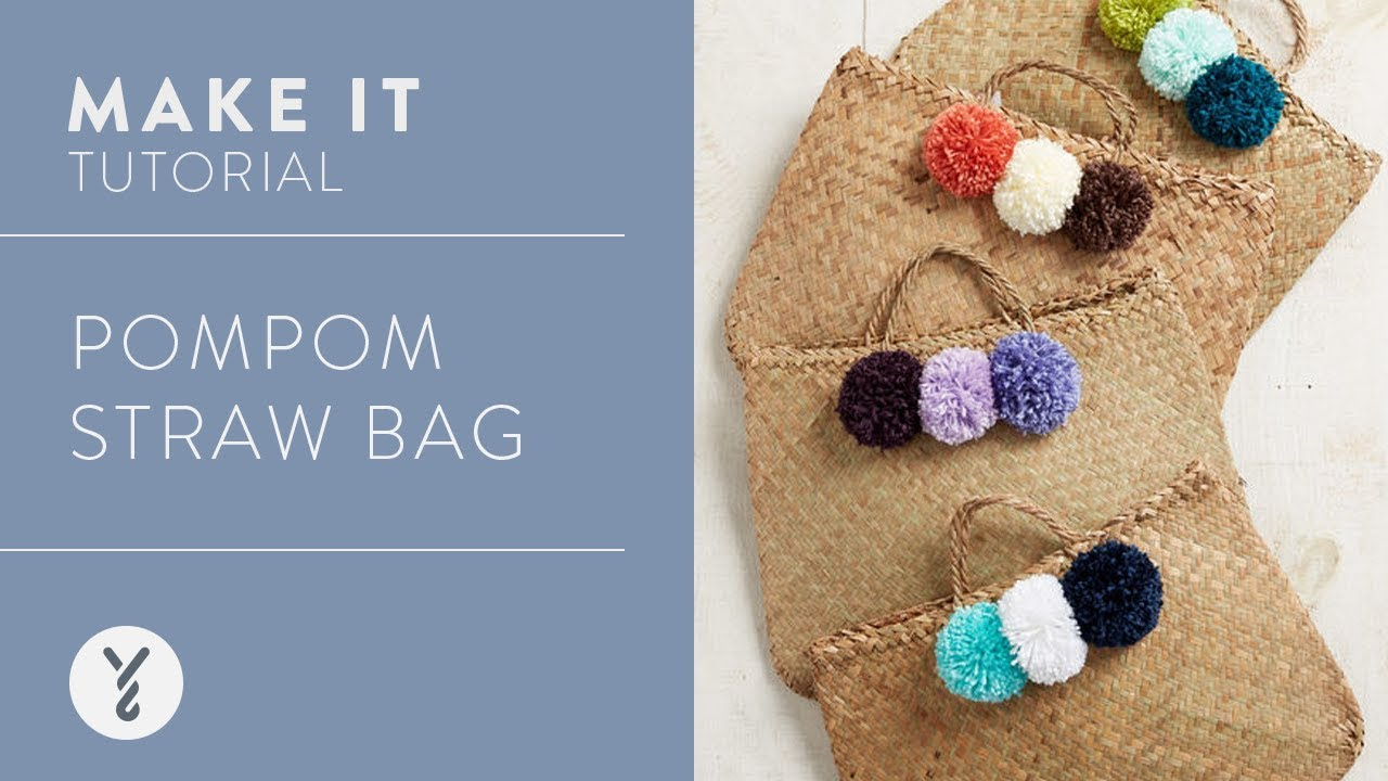 Make It Pompom Straw Bag Youtube