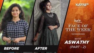 Aswathy (Part 2) - Face Of The Week - Kappa TV