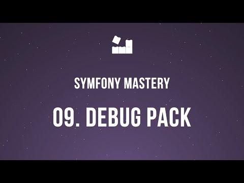 Vídeo no Youtube: Symfony 5 Mastery - M2 | 9. Debug Pack #symfony5 #php