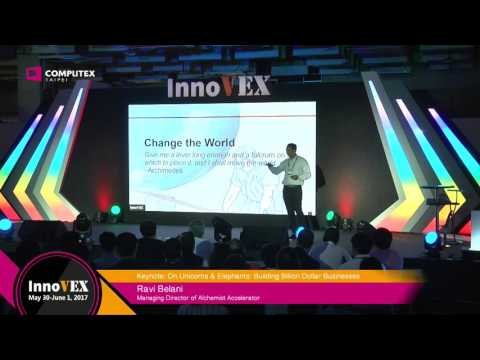 2017 InnoVEX Forum-On Unicorns & Elephants: Building Billion Dollar Businesses