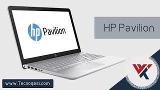 نظرة على جهازي الجديد HP Pavilion   تصميم ، قوة ، مواصفات ، سعر مناسب
