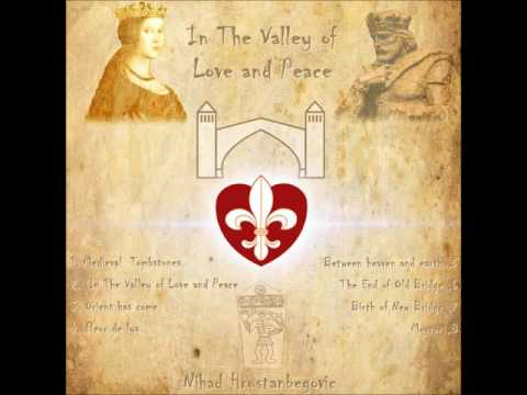 In The Valley of Love and Peace  - Nihad Hrustanbegovic - 8th solo album Piano