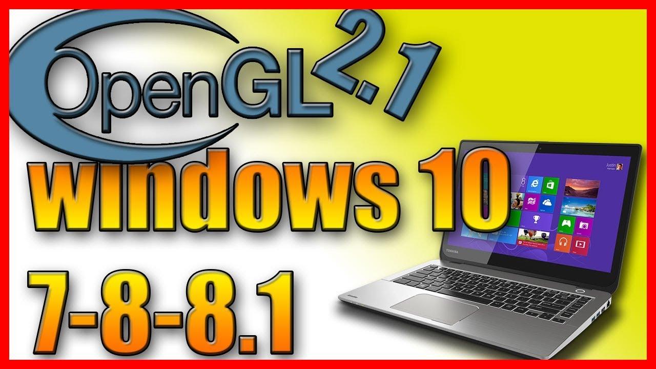 opengl 2.1 download windows 7 32 bit