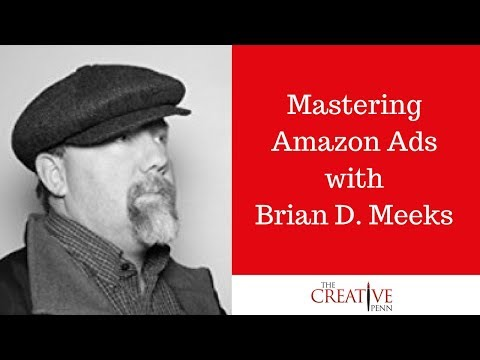 Mastering Amazon Ads With Brian D. Meeks