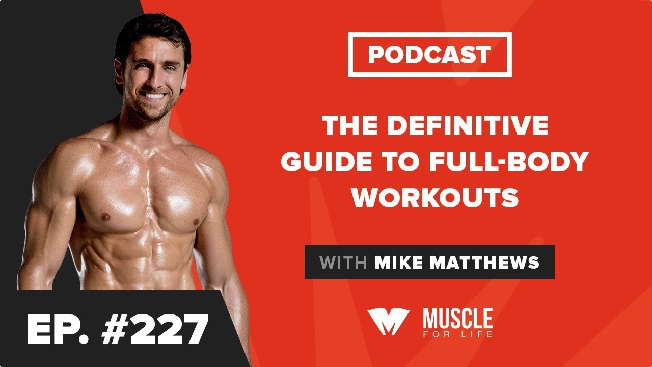 The Definitive Full-Body Workout Guide: What Works, What Doesn't