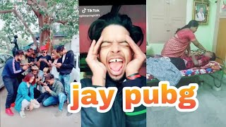 Jay pubg new funny musically video tik tok video popular video