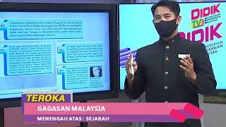 Teroka (2021)   Menengah Atas: Sejarah – Gagasan Malaysia