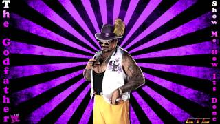2013: The Godfather - WWE Theme Song -