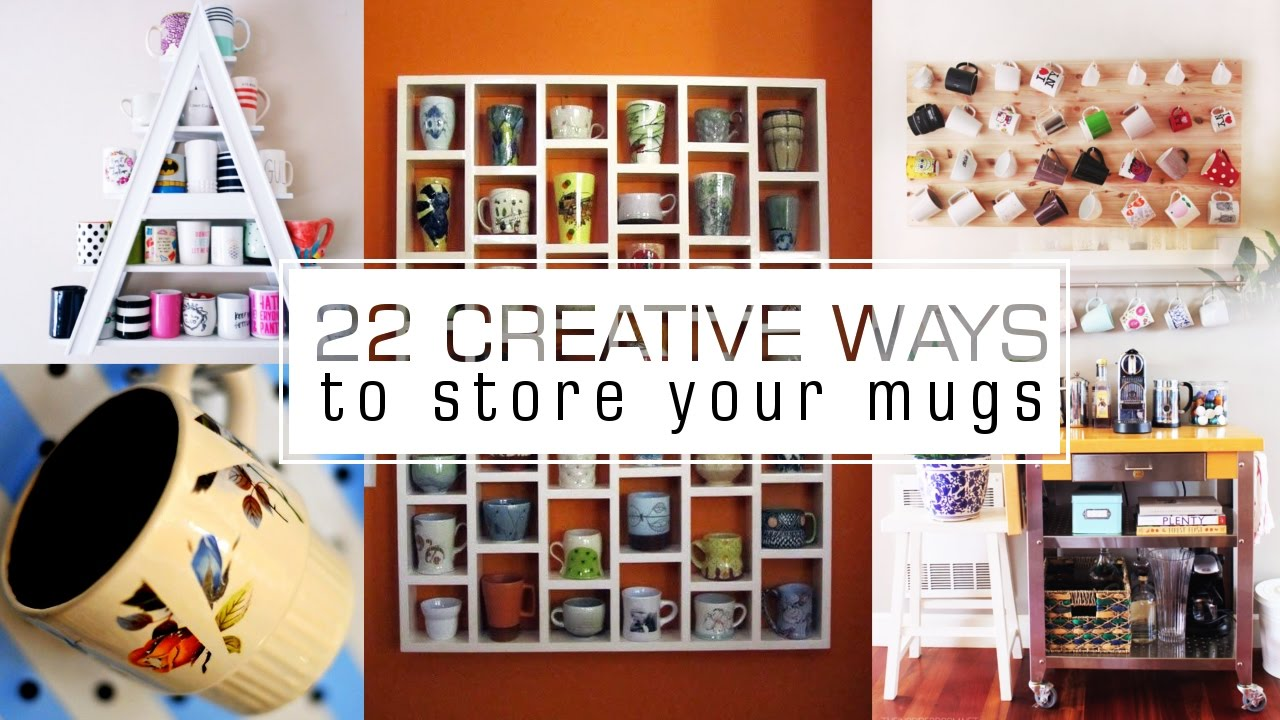 22 coffee cups and mugs organizing ideas youtube