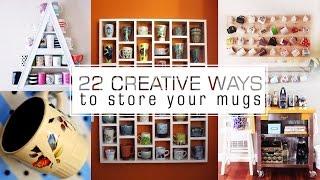 22 Coffee Cups And Mugs Organizing Ideas
