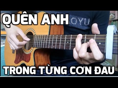 [Guitar Hướng dẫn] Quên anh trong từng cơn đau - Kim Jun See