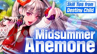 Skill Tips from Destiny Child - Midsummer Anemone