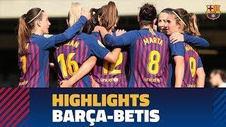 [HIGHLIGHTS] FUTBOL FEM (Liga): FC Barcelona 3-0Betis