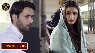 Do Bol Episode 5 |  - Top Pakistani Drama