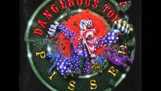 Watch Dangerous Toys Loser video