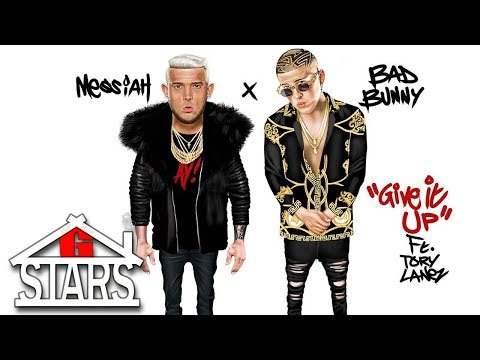 Messiah, Bad Bunny - Give It Up (ft. Tory Lanez)