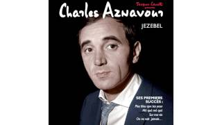Charles Aznavour - Viens Pleurer au creux de mon Epaule