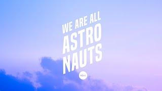 We Are All Astronauts - Doves (Original Version)