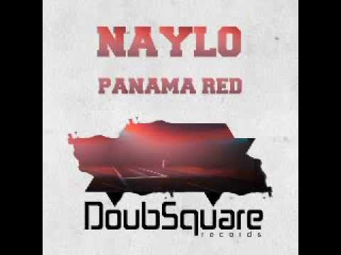 Naylo - Panama Red (Original Mix)...