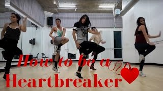How To Be a Heartbreaker by @MarinasDiamonds | @DanaAlexaNY Choreography