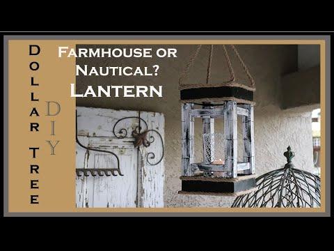 Dollar Tree DIY Farmhouse / Nautical Lantern - Super affordable!