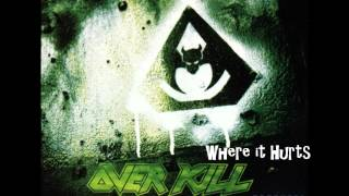 Overkill - Where it Hurts