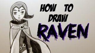 Ep. 105 How to draw Raven from Teen Titans
