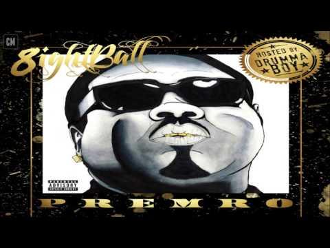 8ightball - Premro [FULL MIXTAPE + DOWNLOAD LINK] [2012]