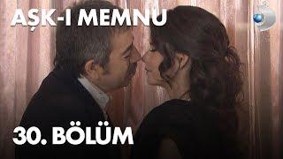 Aşk-ı Memnu 30. Bölüm