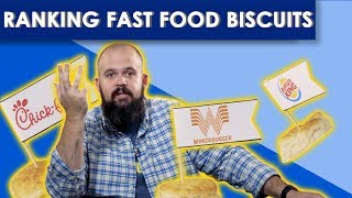 Best Fast Food Biscuits -- Bless Your Rank