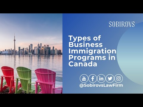 Types of Business Immigration Programs in Canada