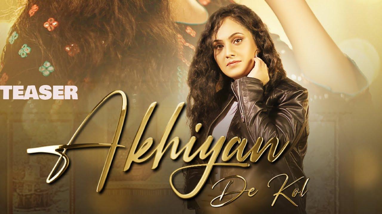 Akhiyan De Kol   (Teaser)   Seerat Kumari    Releasing Worldwide 18-10-2021   New Punjabi Songs 2021