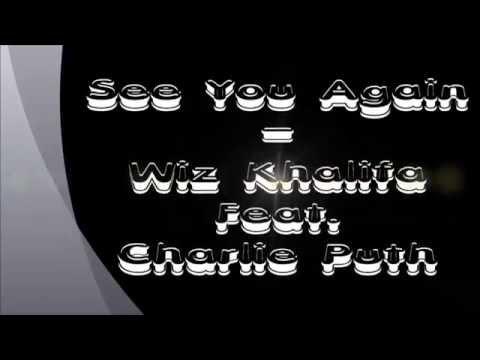 Wiz Khalifa Feat Charlie Puth  See You Again  Lyric + Chord