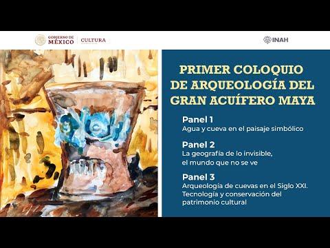 Primer Coloquio de Arqueología del Gran Acuífero Maya - Paneles