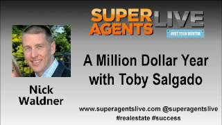 A Million Dollar Year with Nick Waldner and Toby Salvador