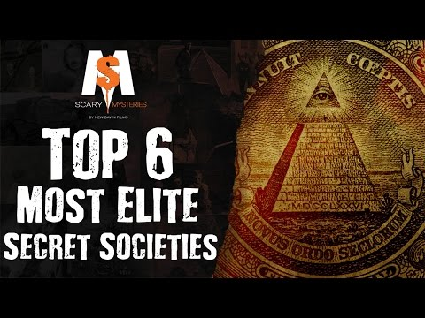 Top 6 Most Mysterious & Elite SECRET SOCIETIES In The World
