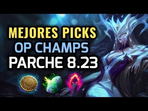 MEJORES PICKS Y CAMPEONES OP - PARCHE 8.23 League of Legends - OP Champs LOL Pretemporada 2019