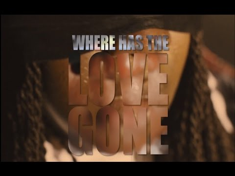 Poet Renae- Where Has The Love Gone? (Official Video)