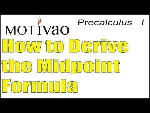 Precalculus   How to Derive the Midpoint Formula